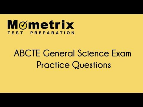 ABCTE General Science Exam Practice Questions | American Board for ...