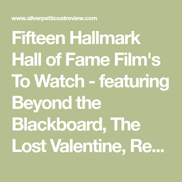Fifteen Hallmark Hall Of Fame Films To Watch Hall Of Fame Fame Film