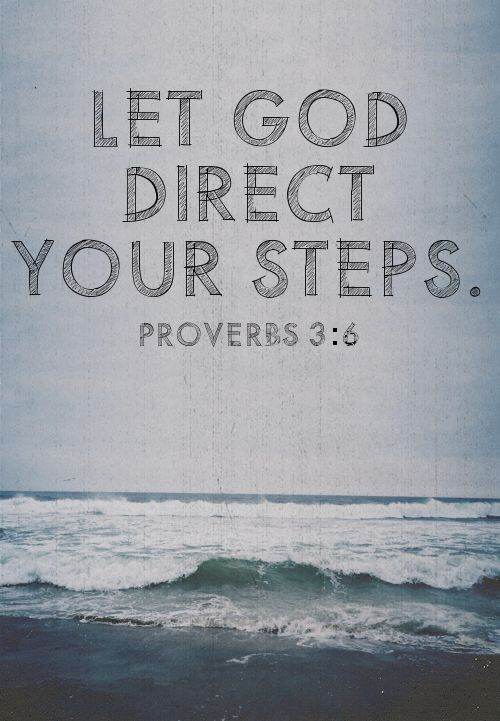 """Spiritualinspiration: """"In all your ways acknowledge Him, and He..."""