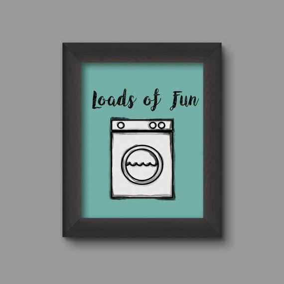 Laundry Room Decor PRINTABLE digital artwork art loads of ...