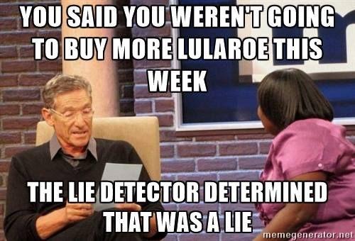 e815c18c47775ee7eed22f93edf1b3cd lularoe meme lularoe memes! pinterest meme and lula roe