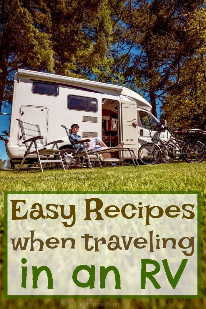 26+ Easy RV Meals