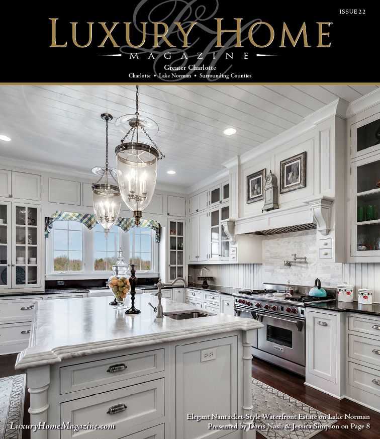 Luxury home magazine charlotte issue 2 2 luxury and for Dream homes magazine