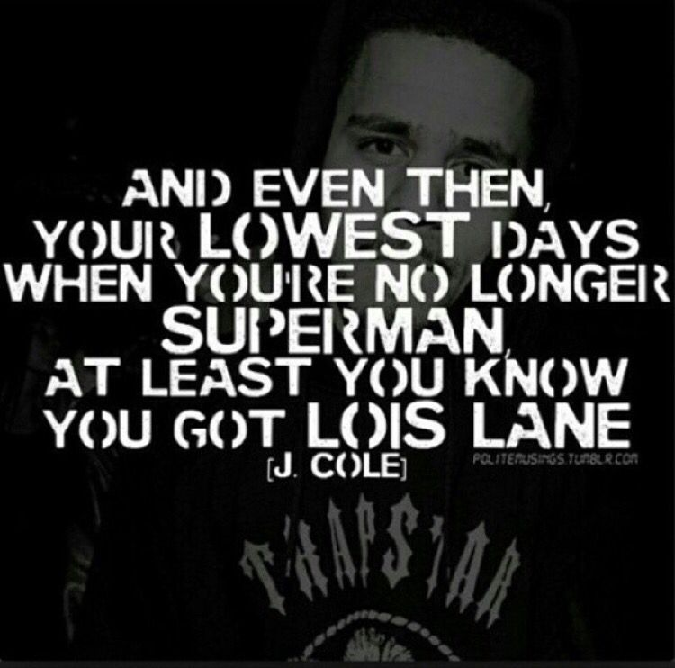 When you're no longer Superman at least you know you got Lois Lane ...