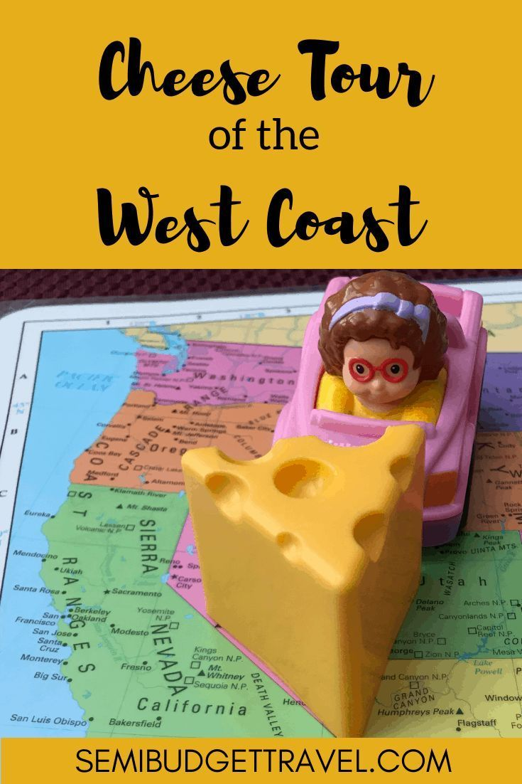 Do you love cheese? Are you looking for a unique way to travel through the west coast of the U.S.? Here you go! Check out our Cheese Tour of the West Coast! #travel #cheese #westcoast