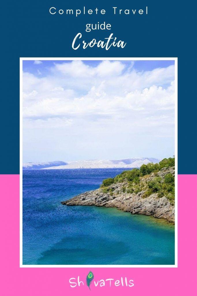 Visit Croatia Travel Guide Shiva Tells Croatia Travel Guide Croatia Travel Visit Croatia
