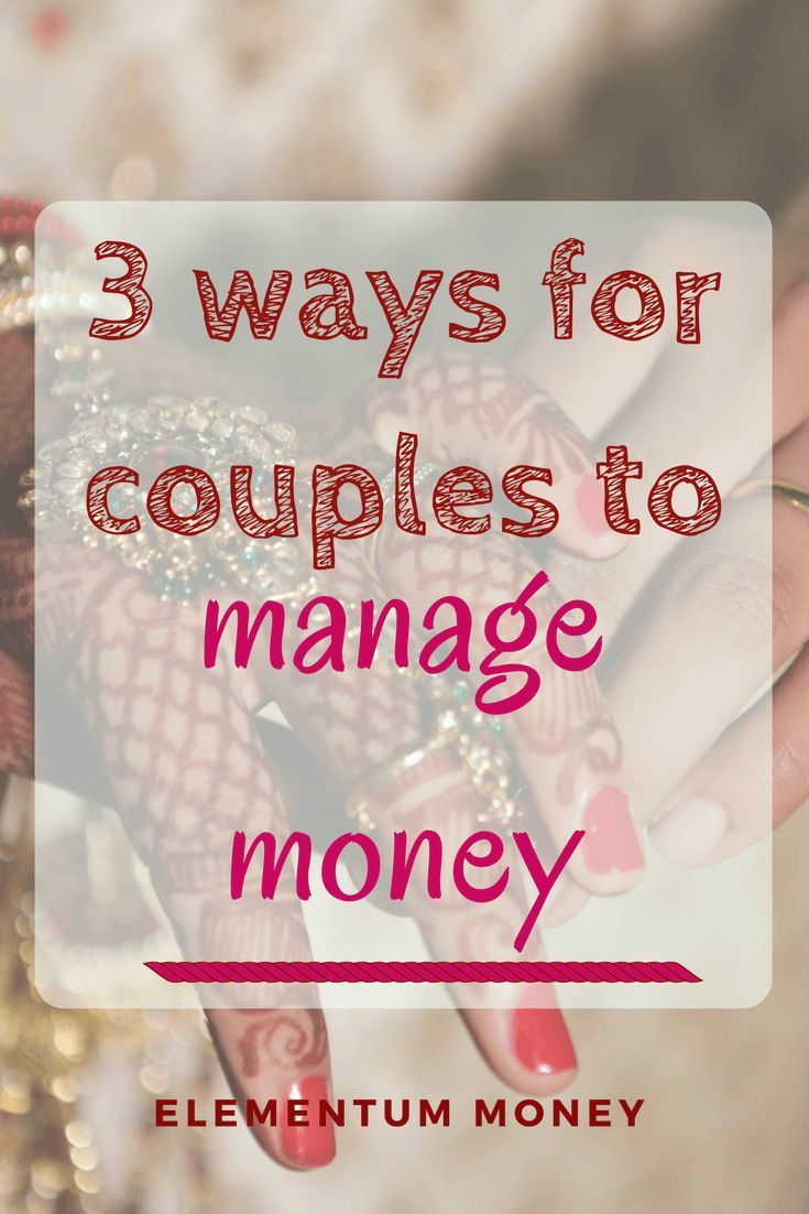 3 Ways How Couples Can Manage Their Money Spouse Money