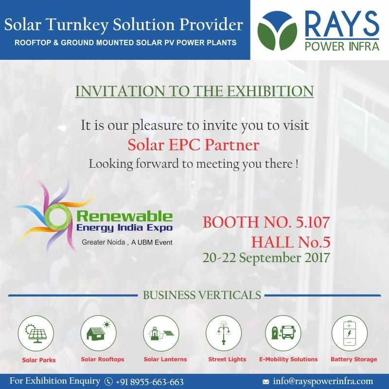 Rays Power Infra Cordially Invites You To Join Us At Renewable Energy India Expo For More Details Call 91 8955 663 663 Or Visit Energy Power Renewable Energy