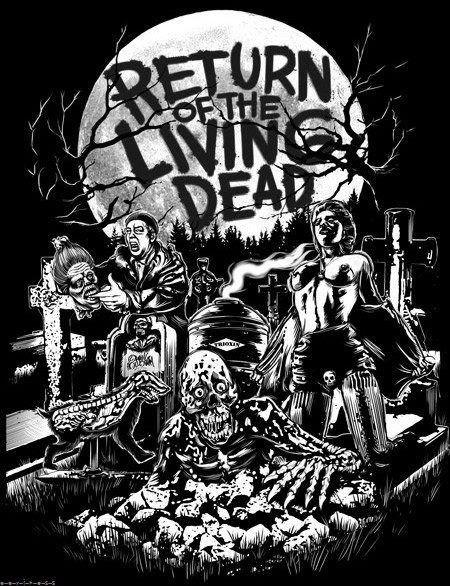 return of the living dead art #zombie | F R I G H T N I G ...