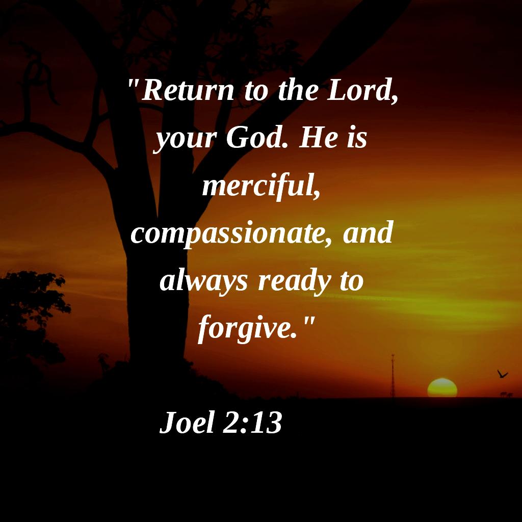Joel 2 13 Gods Grace Quotes Grace Quotes Bible Inspiration