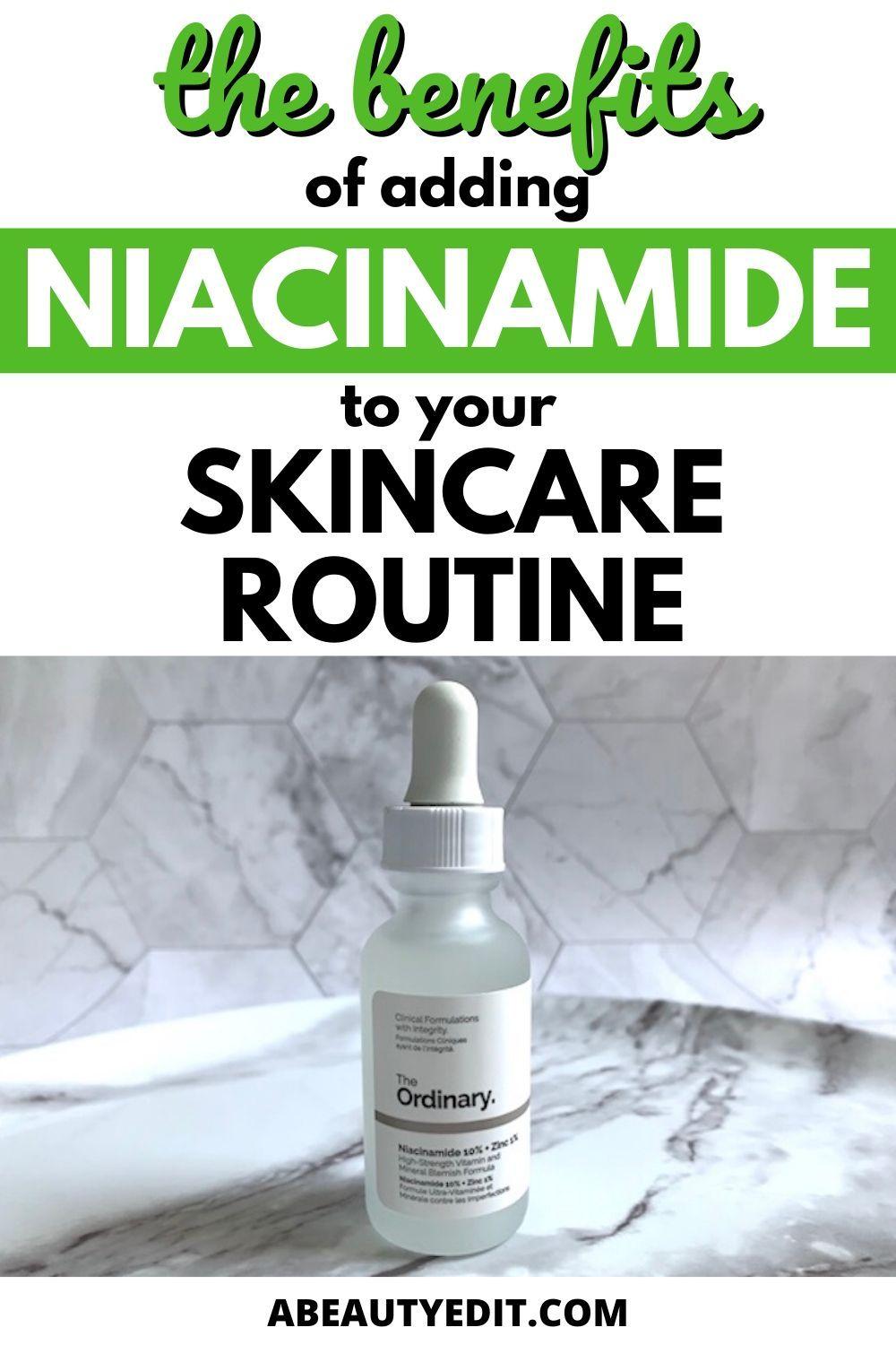 The Benefits of Adding Niacinamide To Your Skincare