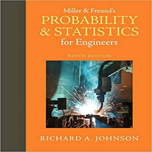 Solutions Manual For Miller And Freunds Probability And