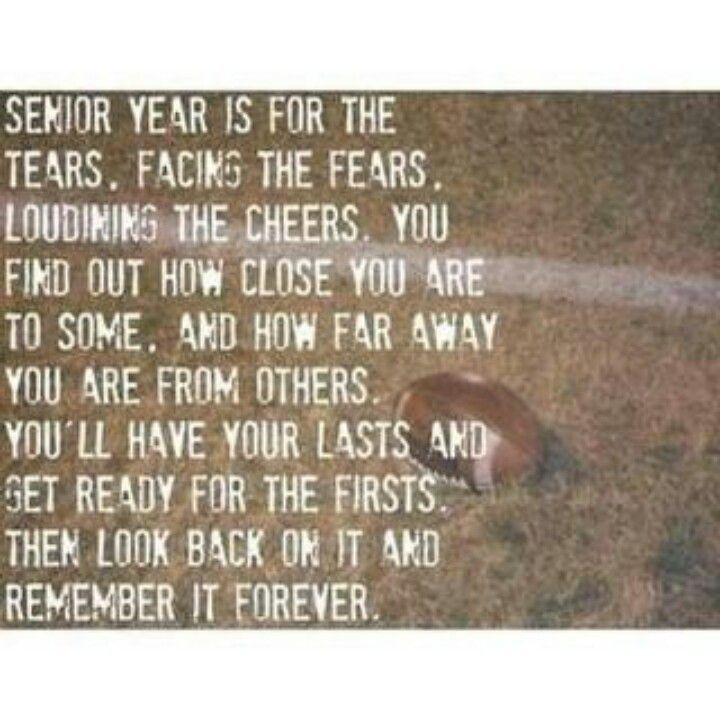 Senior Life Quotes Amazing It Is Okay To Miss High School  View Source And Football Spirit