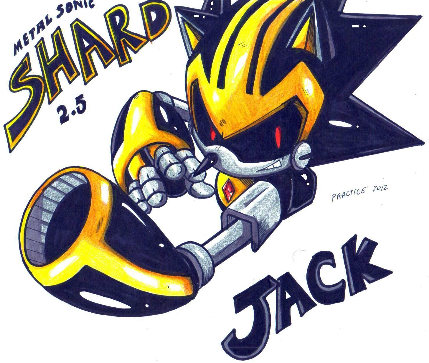 Metal Sonic 2.5: Shard. Codename: Jack. The epitome of sonic awesomeness.