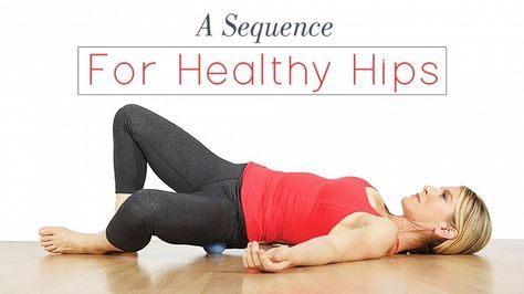 a sequence for healthy hips  pigeon pose yoga