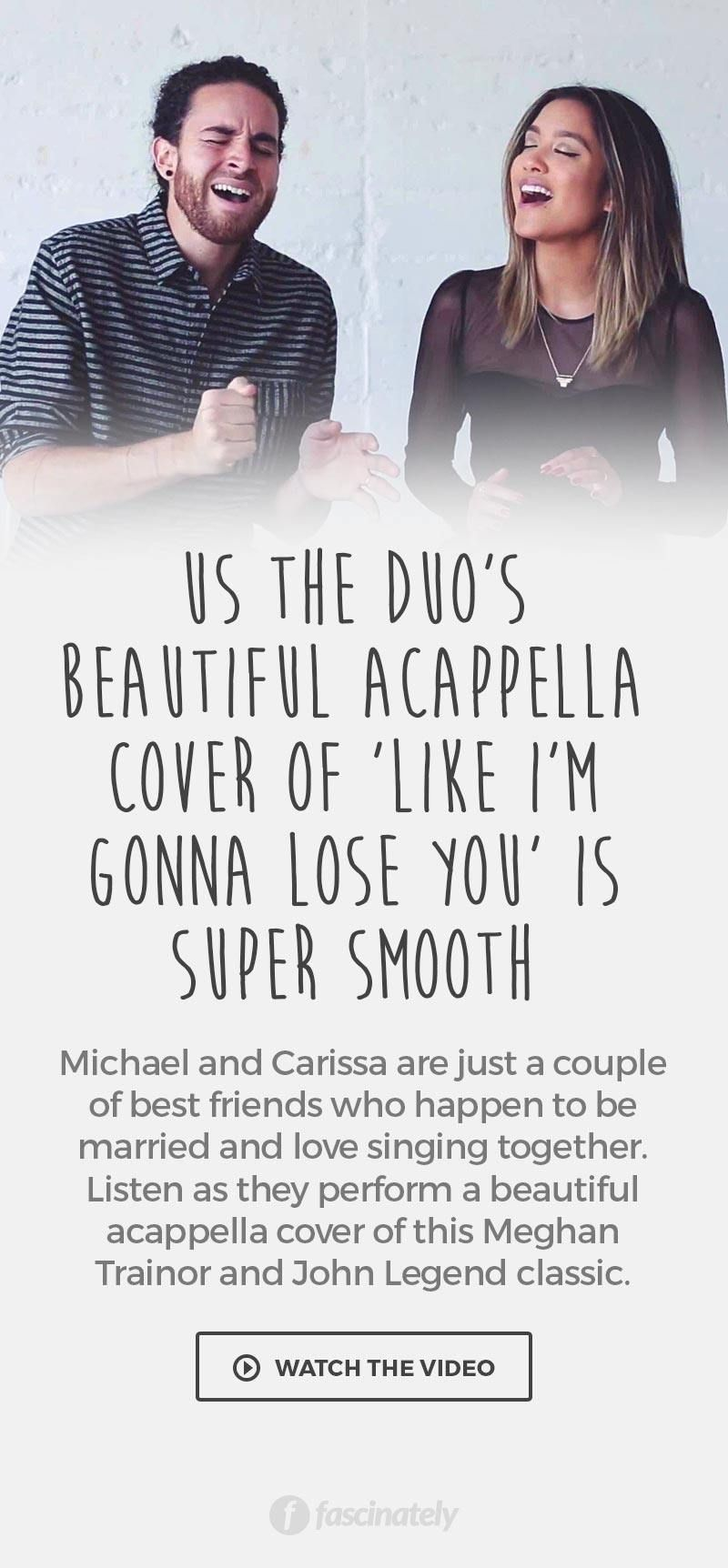 Us The Duo's Beautiful Acappella Cover of 'Like I'm Gonna Lose You' is Super Smooth