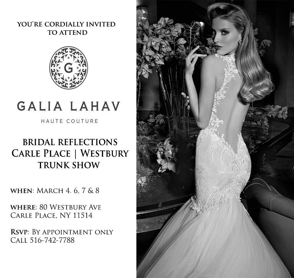 Bridal Reflections presents the Galia Lahav Haute Couture trunk ...