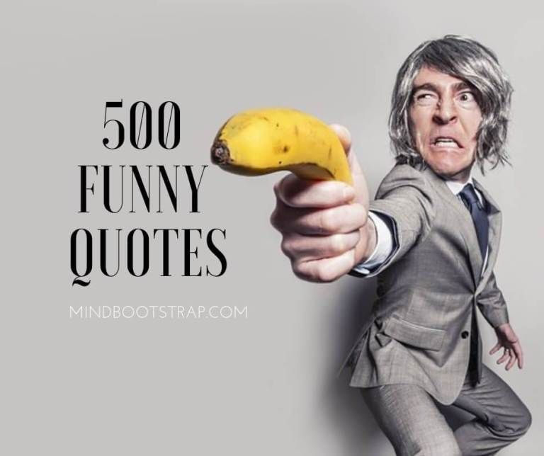 The 513 Best Funny Quotes With Beautiful Pictures To Share - MindBootstrap