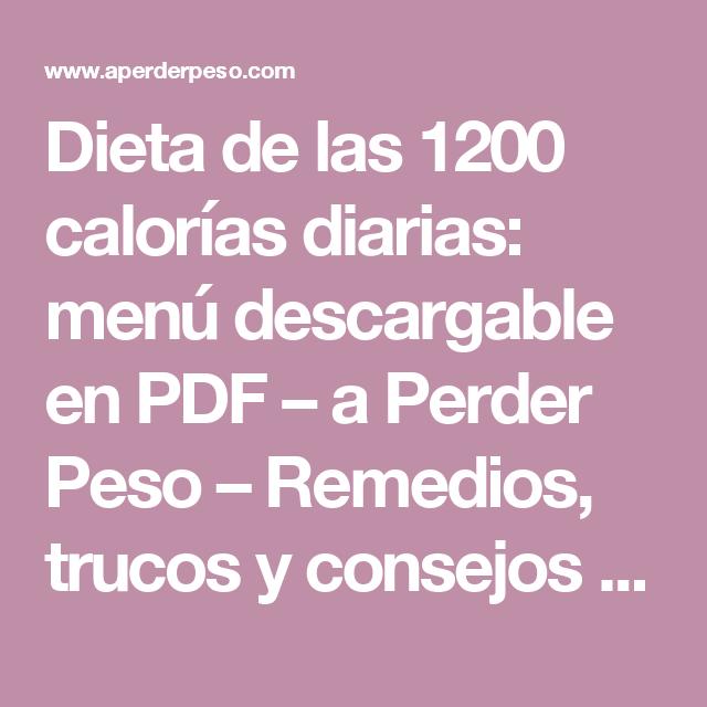 dieta de 1200 calorias diarias para bajar de peso