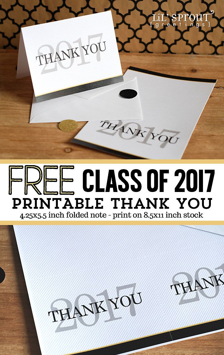 Free Class Of 2017 Graduation Printables Thank You Note
