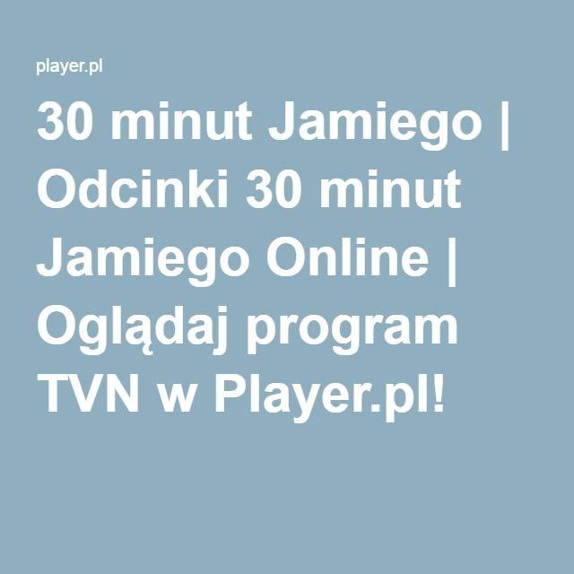 30 Minut Jamiego Odcinki 30 Minut Jamiego Online Ogladaj Program Tvn W Player Pl Online Gaming Logos Nintendo Switch