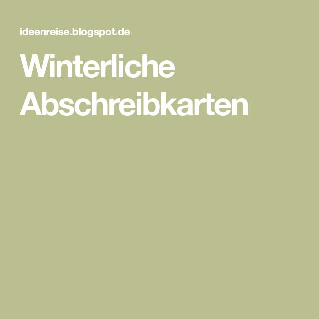 Winterliche Abschreibkarten | Arbeitsblatt | Pinterest