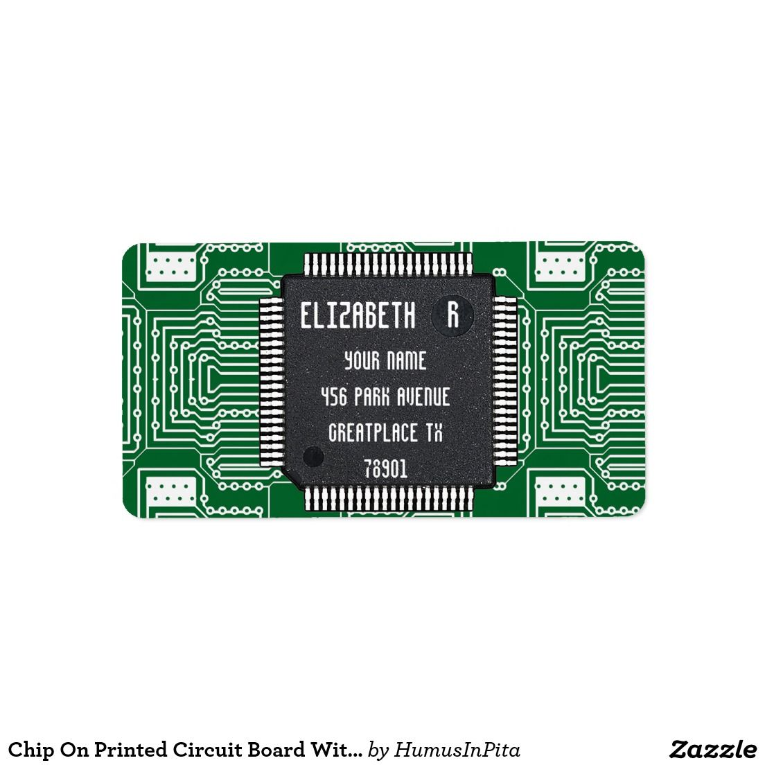 Chip On Printed Circuit Board With Your Name Label Zazzle Com Circuit Board Printed Circuit Board Name Labels