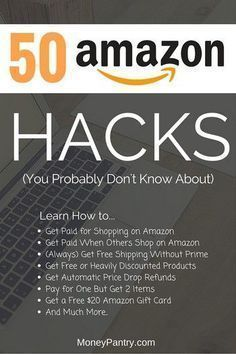 51 Amazon Hacks That Will Save You a Ton of Money (#33 Is the Best Kept Secret) Save $100's with these uncommon Amazon Hacks