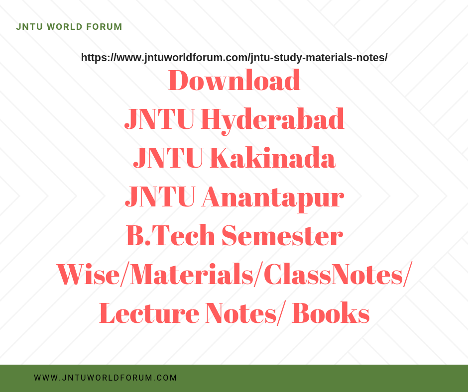 Download JNTUH,JNTUK,JNTUA B tech Sem Wise Study Materials
