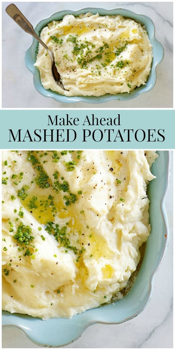 Make Ahead Mashed Potatoes #thanksgivingrecipes