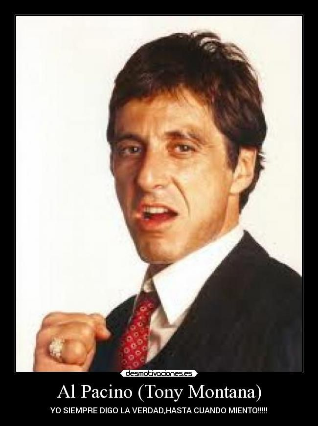 Tony Montana Google Search Tony Montana Al Pacino Actors