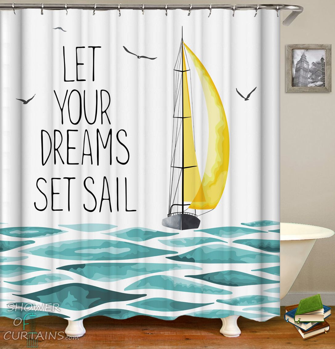 Let Your Dreams Set Sail Shower Curtain Hxtc0706 In 2020