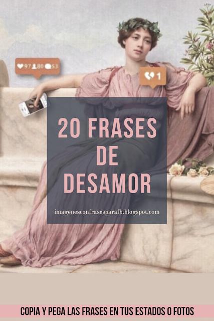 20 Frases De Desamor 2019 Frases Para Copiar Y Pegar En