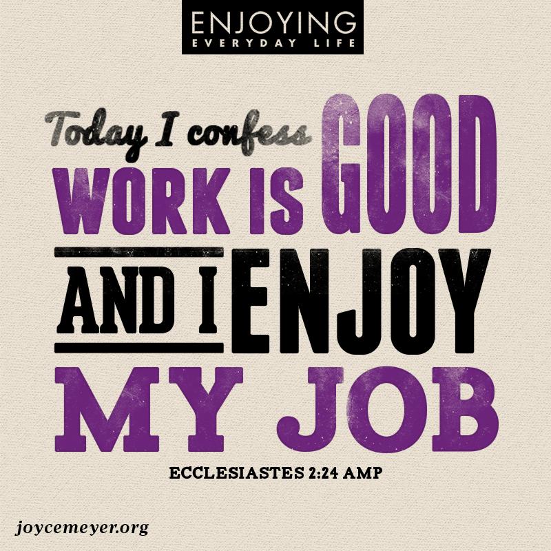 Enjoying Everyday Life Work Life Ilovemyjob Life Pinterest Best Joyce Meyer Enjoying Everyday Life Quotes