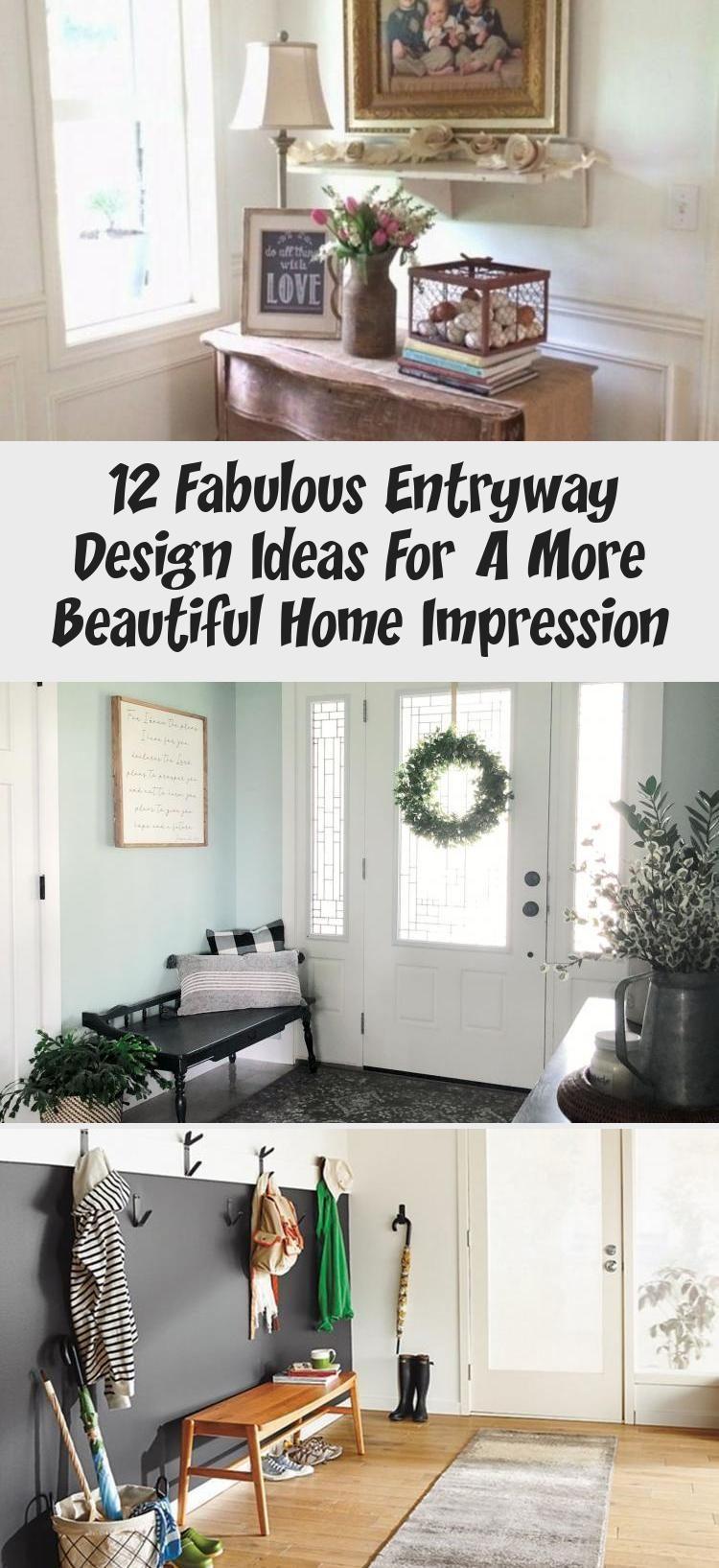 12 Fabulous Entryway Design Ideas For A More Beautiful Home Impression Decor Entry Way Design Home Decor Decor