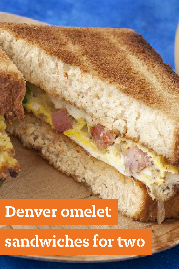 Denver Omelet Sandwiches for Two – Quick, easy, and full of flavor, this savory recipe can be ready for your brunch menu in just 15 minutes. Delicious for any time of day and packed with flavor as big as the West.