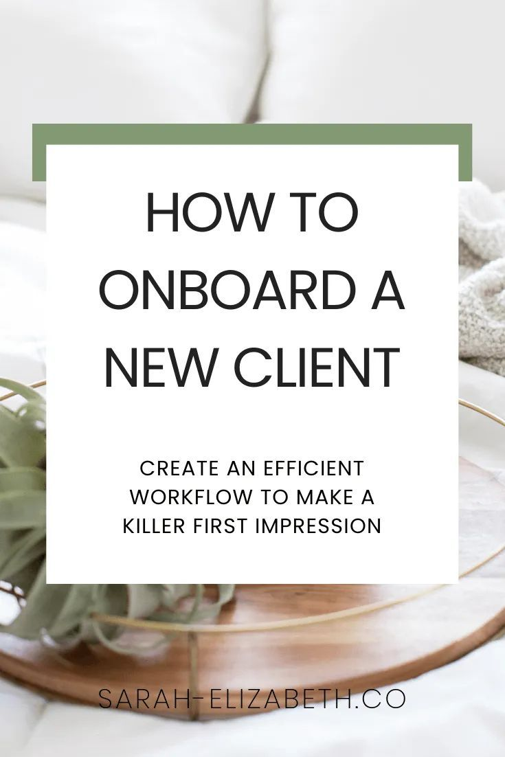 Seamless Client Onboarding Process | Sarah Elizabeth // Online Business Strategist