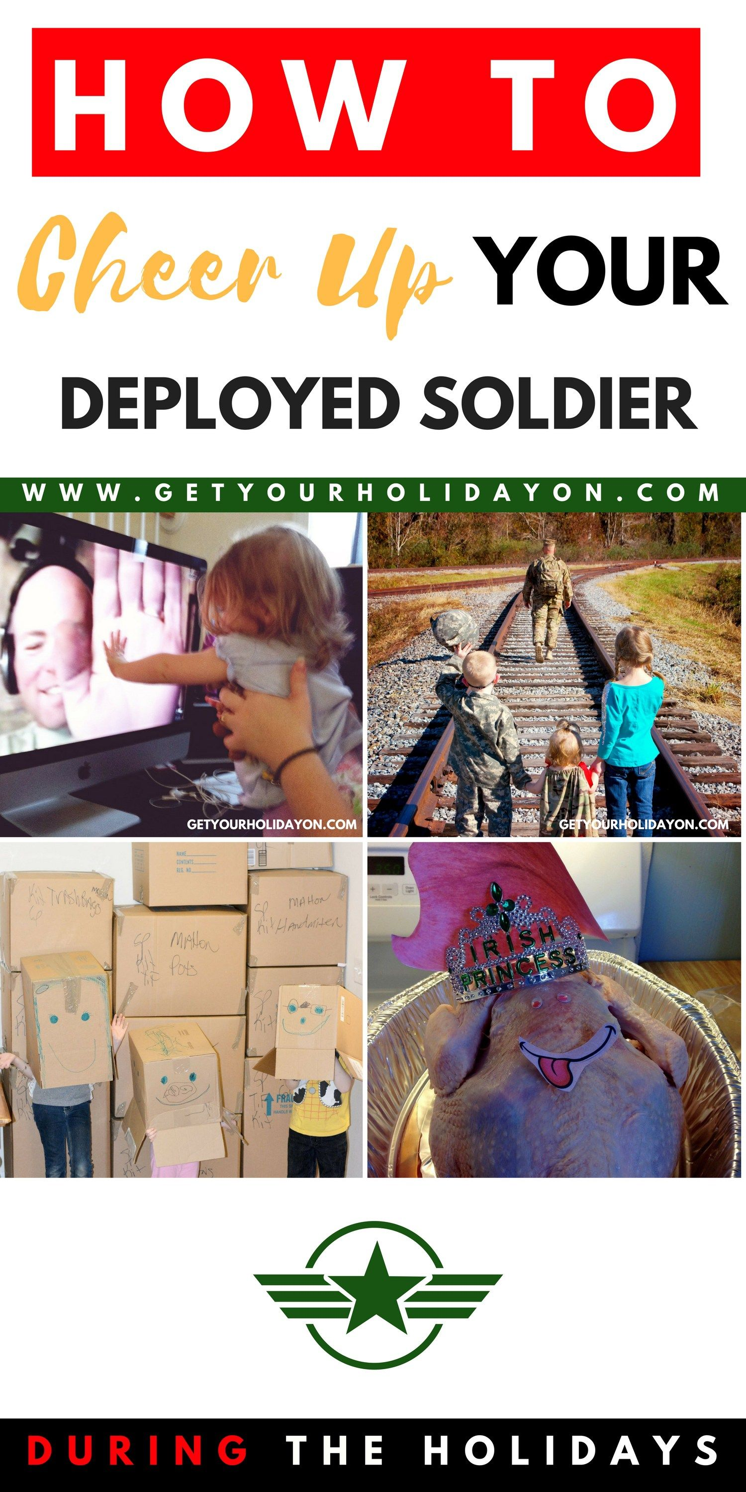 How To Cheer Up Your Deployed Soldier Over The Holiday Season Best