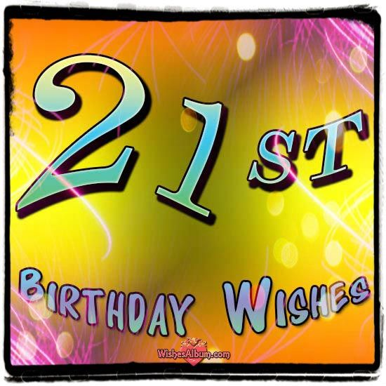 Happy 21st Birthday Wishes Wishes Album Attitude Of Gratitude