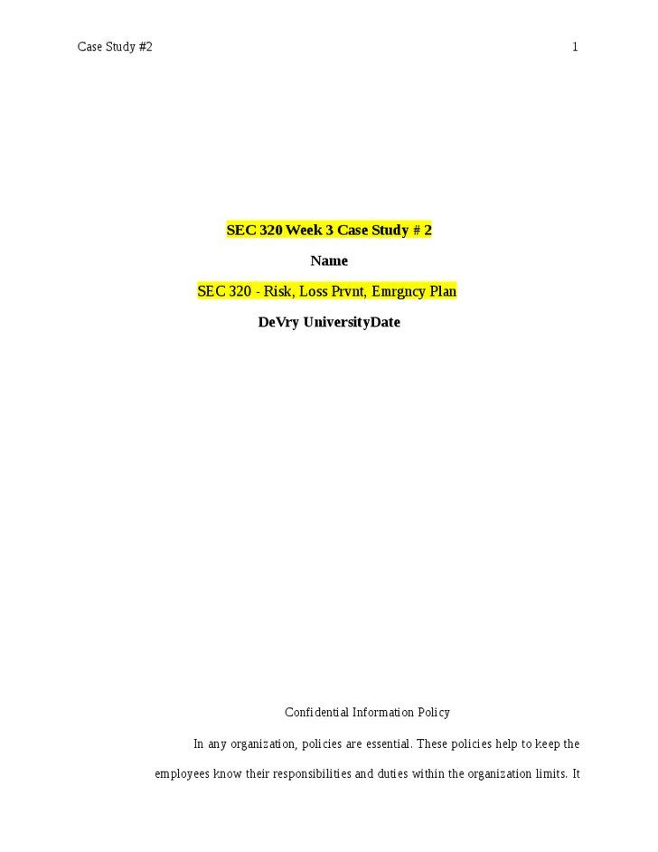 SEC 320 Week 3 Case Study # 2 Confidential Information Policy SEC