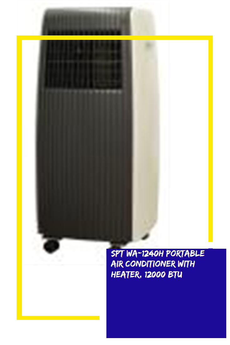 SPT WA1240H Portable Air Conditioner with Heater, 12000 BTU