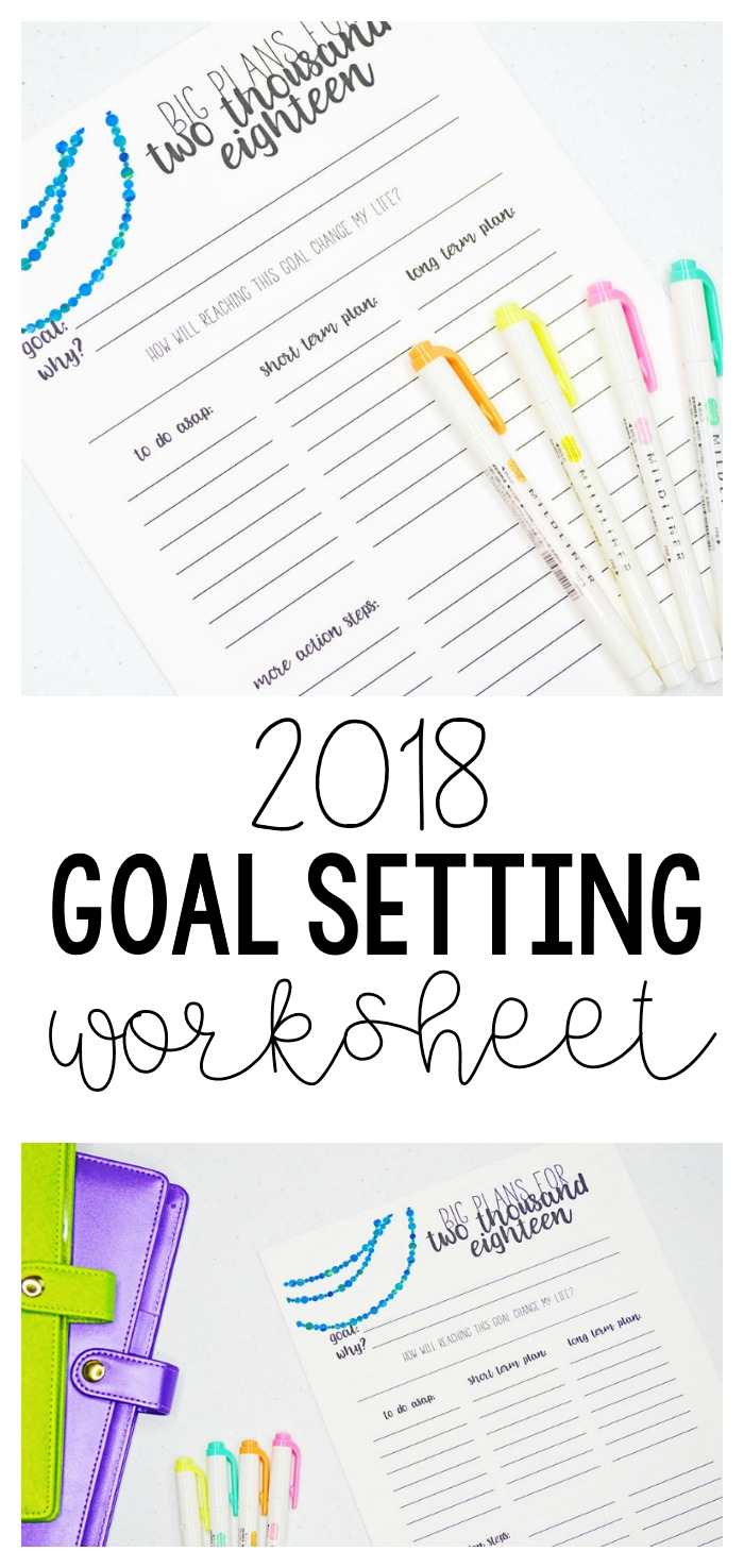 2018 goal setting worksheet how to set your goals planner im back with an updated 2018 goal setting worksheet for you you guys absolutely loved this printable last year so i updated it to reflect 2018 ibookread