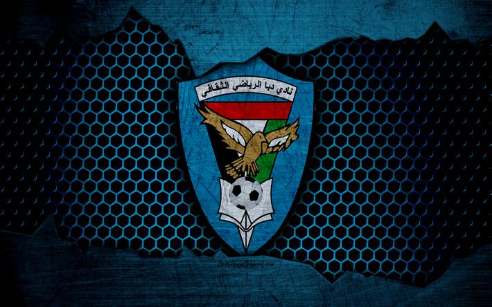 Descargar fondos de pantalla Dibba Al Fujairah, 4k, logotipo, EMIRATOS árabes unidos de la Liga, fútbol, club de fútbol, EMIRATOS árabes unidos, grunge, metal, textura, Dibba Al Fujairah FC