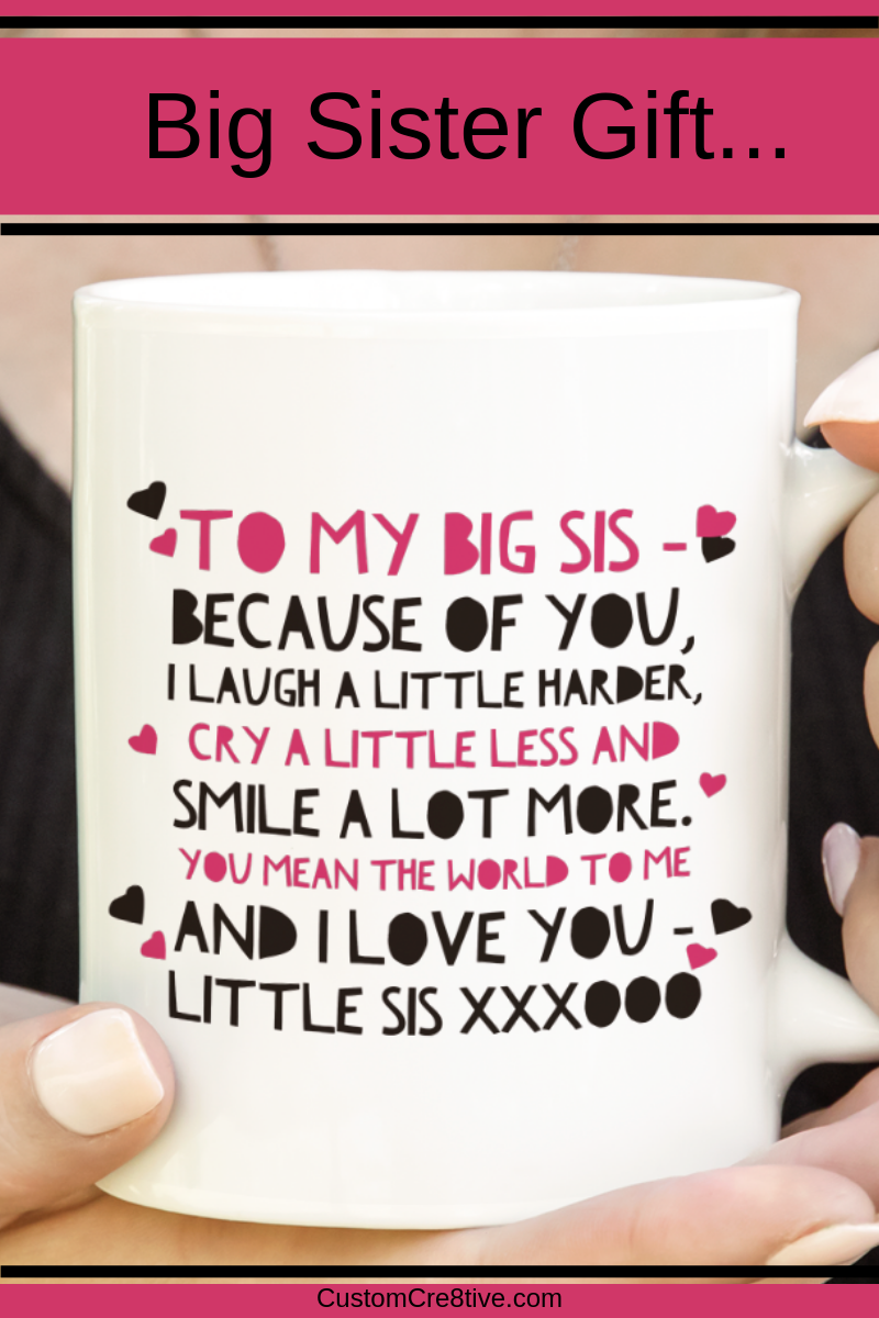 Sister Coffee Mug - Unique Big Sister Gift Idea - Older Sister Present -To My Big Sis #giftsforsister
