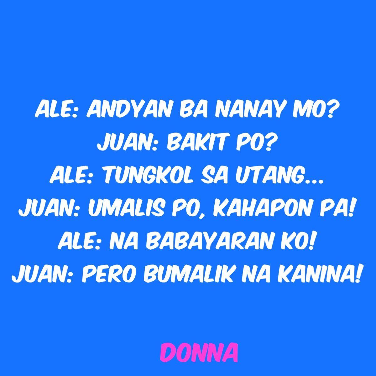 Pin By Roy Hebron On Gwapo V S Panget Tagalog Quotes Funny Tagalog Quotes Filipino Funny
