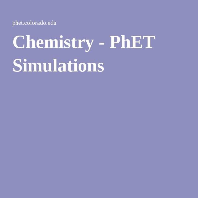 Chemistry Phet Simulations Chemistry Education Chemistry Simulation