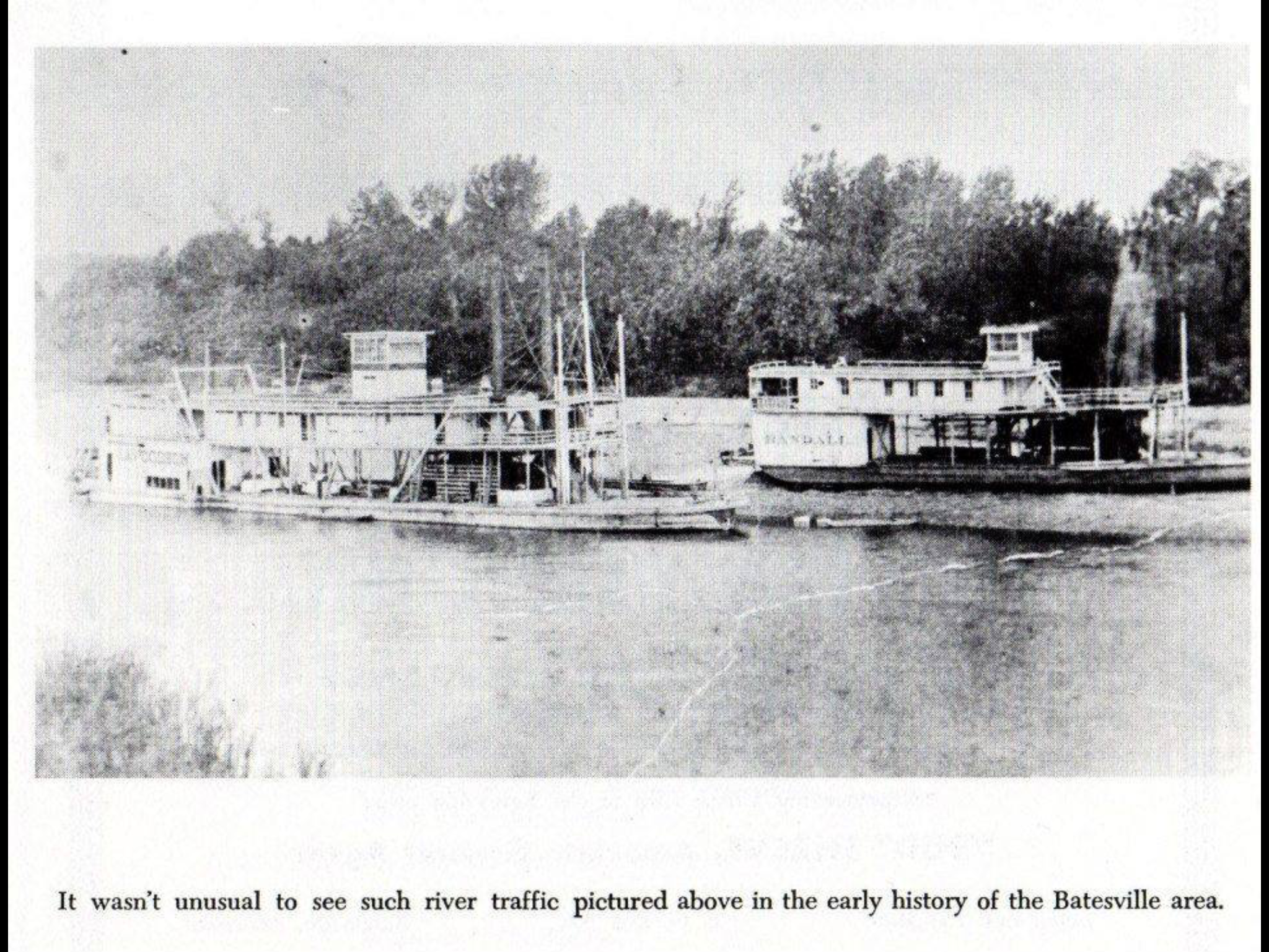 Here Is An Old Photo Of River Traffic On The White River Near