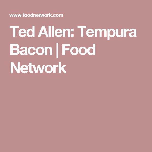 Ted allen tempura bacon food network tempura bacon salad ted allen tempura bacon food network forumfinder Image collections
