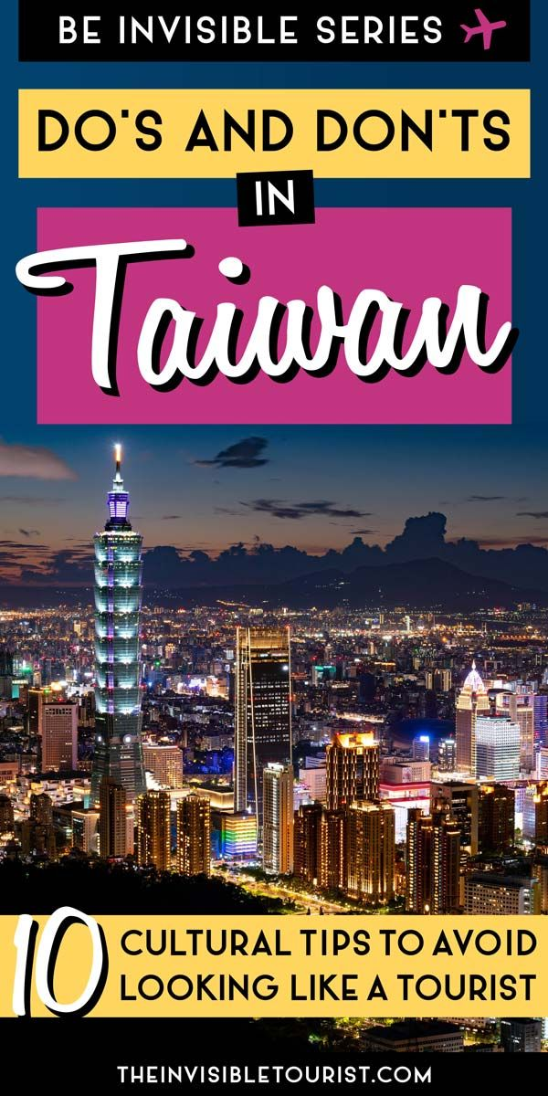 Planning a trip to Taiwan? This Taiwan travel tips guide from a local will teach you Taiwanese etiquette. Important things to know about Taiwan culture simplified into the do's and don'ts in Taiwan, what to wear in Taiwan, what to do in Taiwan and more to have an unforgettable trip to Taipei and beyond! | The Invisible Tourist