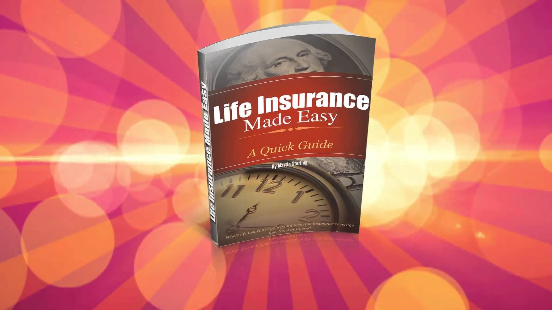 Life Insurance Made Easy A Quick Guide Whole life